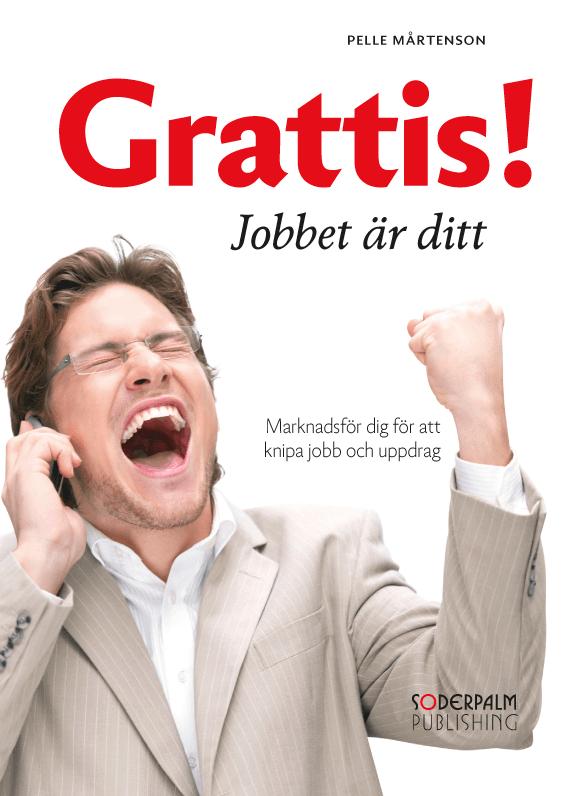 grattis till jobbet Grattis! Jobbet är ditt   Soderpalm Publishing grattis till jobbet